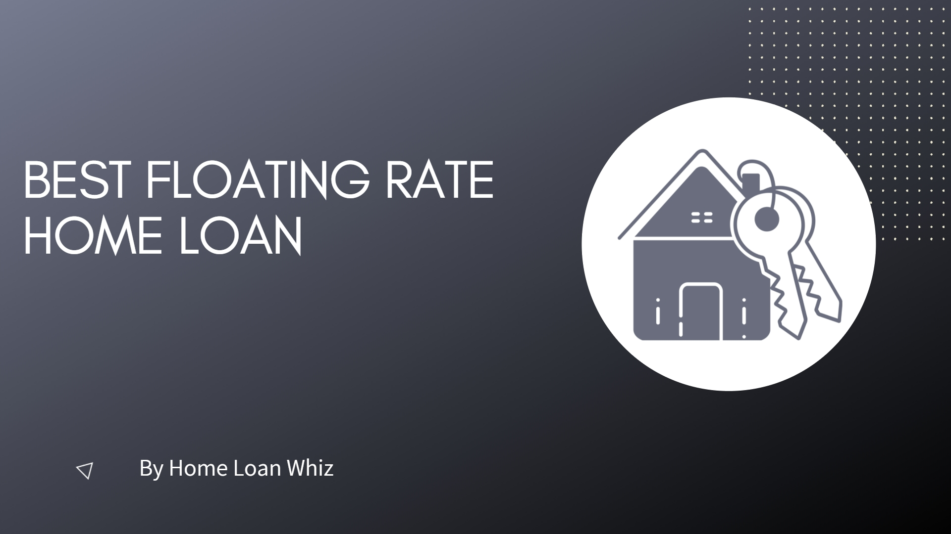 best floating rate home loans