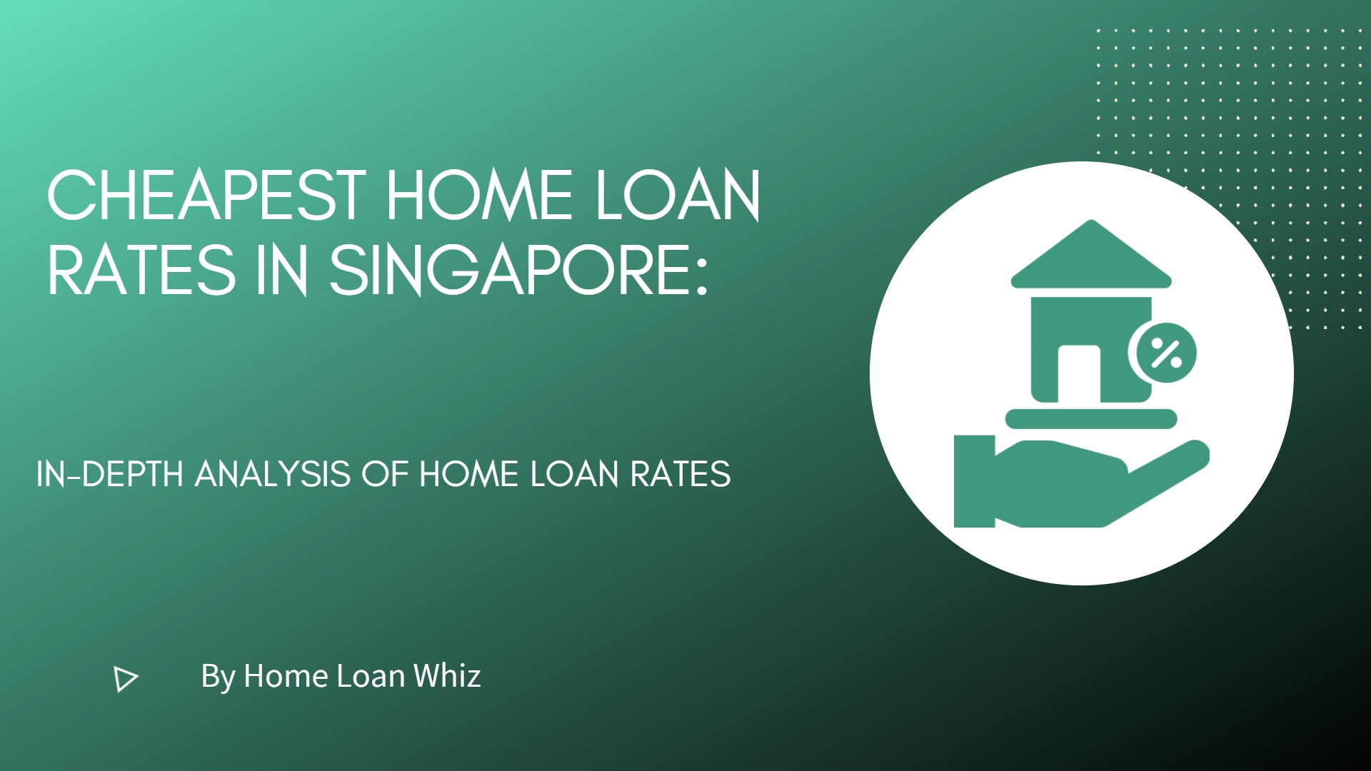 cheapest home loan rates