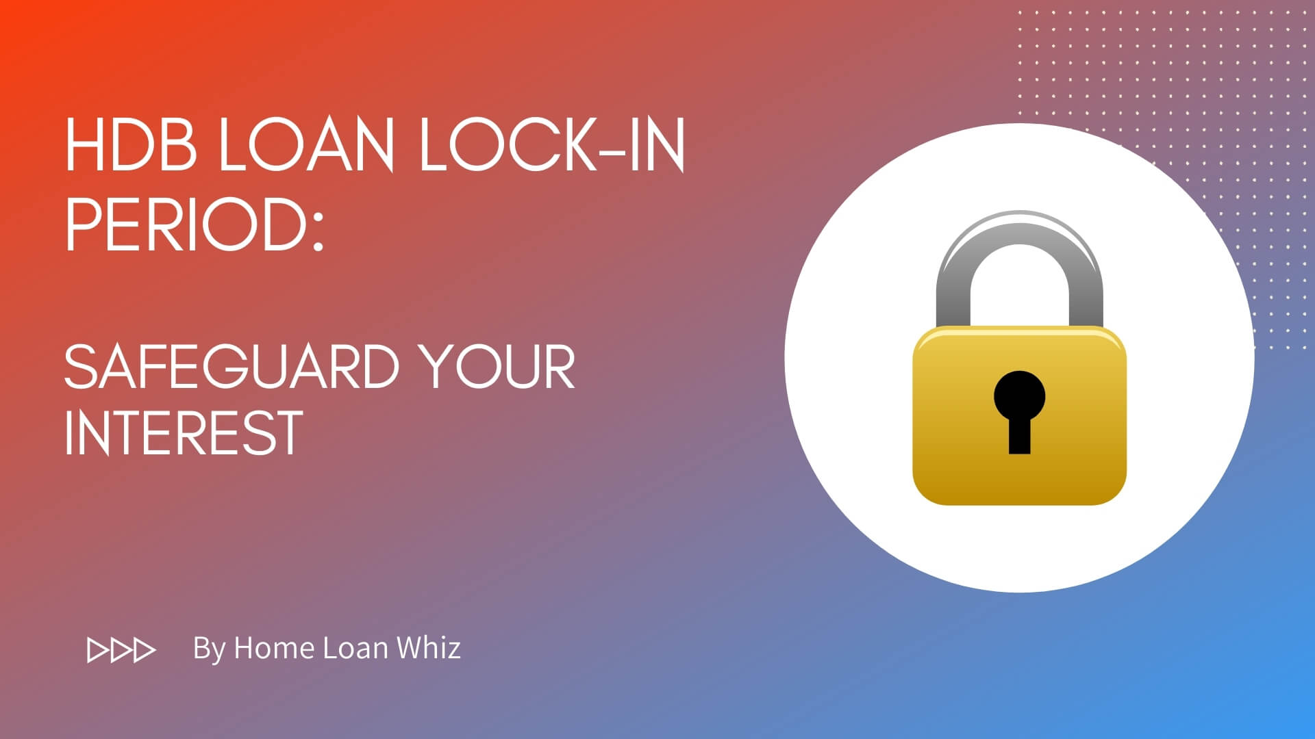 hdb loan lock in period